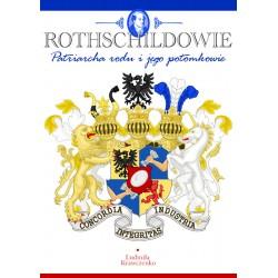 Rothschildowie - Patriarcha rodu i jegopotomkowie