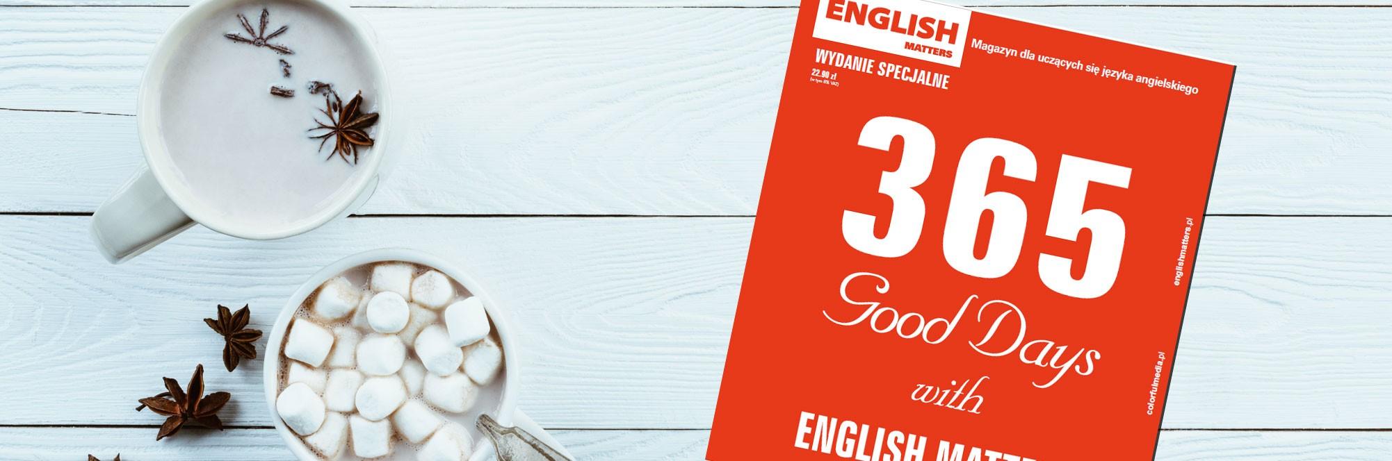 Wydanie specjalne 365 Good Days with English Matters